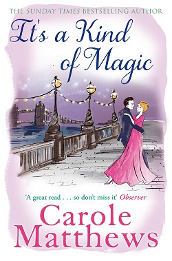 "Cover image of ""It's a Kind of Magic"" by Carole Matthews"