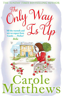 "Cover image of ""The Only Way is Up"" by Carole Matthews"