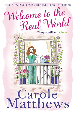 "Cover image of ""Welcome to the Real World"" by Carole Matthews"