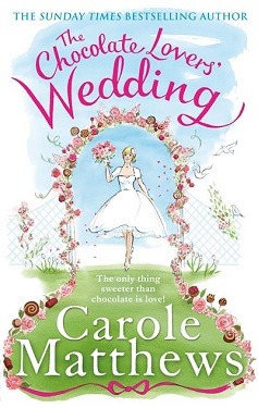 Cover image of The Chocolate Lovers' Wedding by Carole Matthews